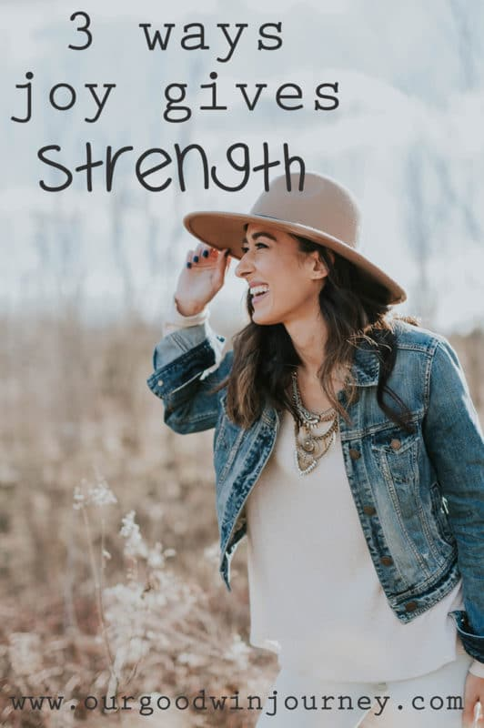 learning to get joy and find strength