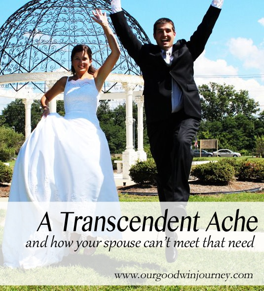 A Transcendent Ache... and how your spouse can't meet that need #faith #marriage #love #sacredmarriage