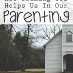 How Faith Helps Us in Parenting
