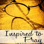 Prayer Life – Inspired to Pray More