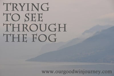 From God's Perspective - Seeing Through the Fog