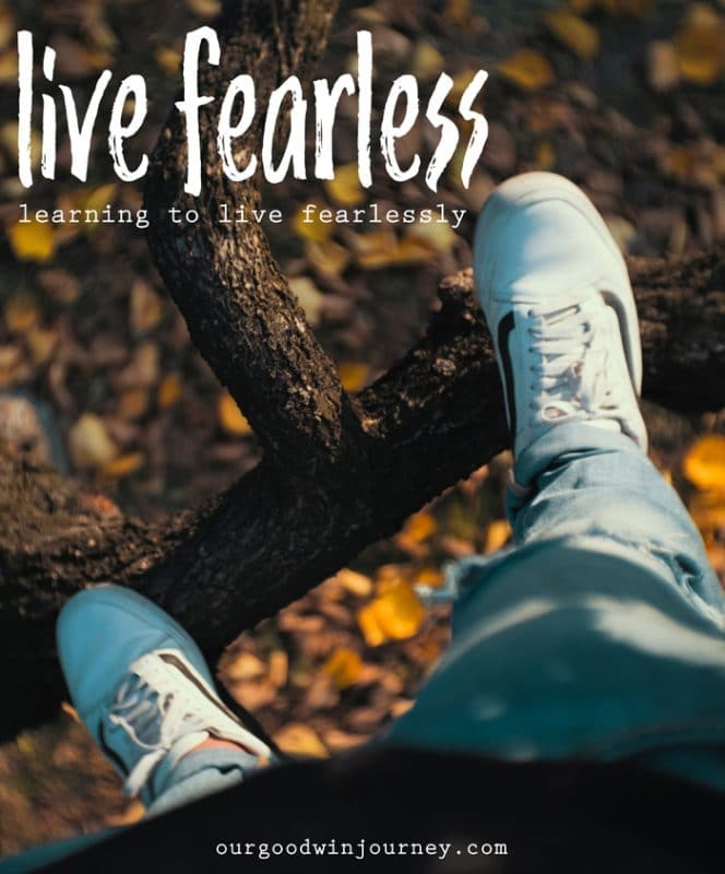 Living Fearlessly - How to Live Fearless with Faith