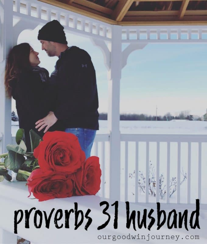 Scriptures for Husbands from Proverbs 31 - A Proverbs 31 Husband?