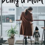 Being a Mom – Instructions for Motherhood