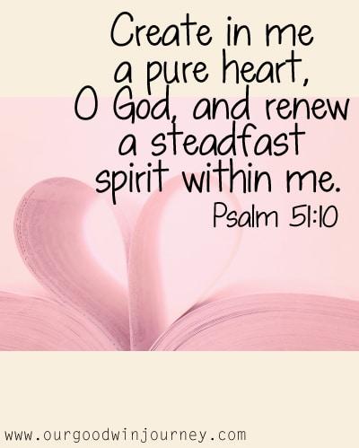 Pure Heart Psalm 51:10