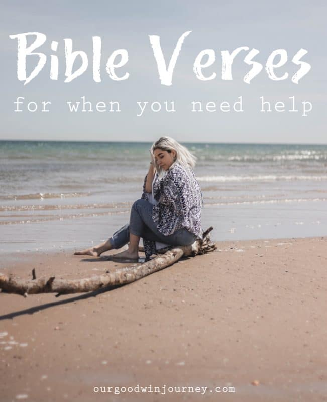 Great Bible Verses For The Days You Need Help and Encouragement