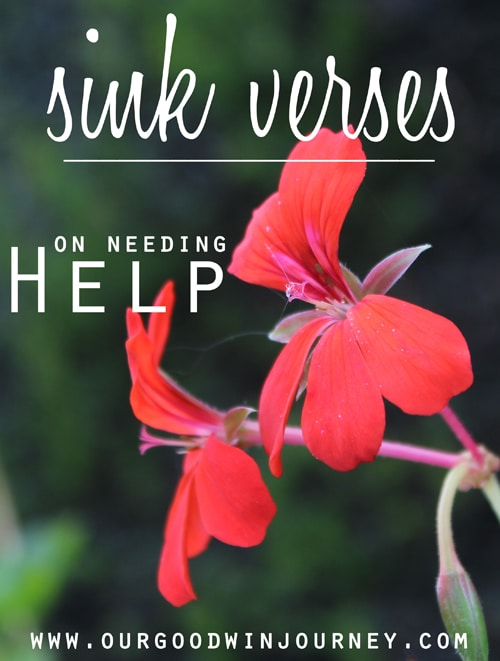sink verses - for when you need #encouragement and #help