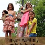 Ten Things on Motherhood that I Want My Girls to Know