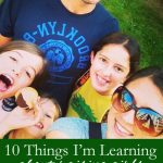 Ten Things I'm learning about Raising Girls