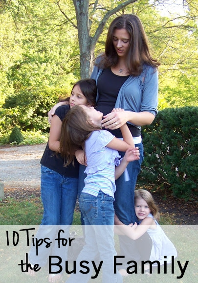 Tips for the Busy Family