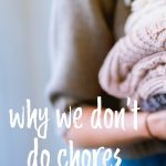 We Don't Do Chores