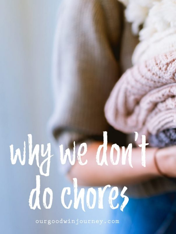 Chores For Kids - Why We Don't Do Chores in Our Family