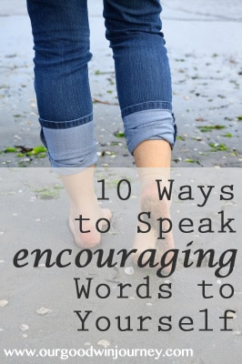Encourage Yourself Through These Top Ten Encouraging Phrases