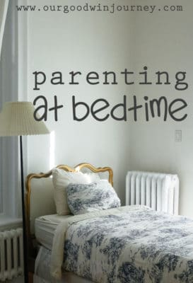 Bedtime Routine - Parenting at Bedtime and Building a Foundation of Faith