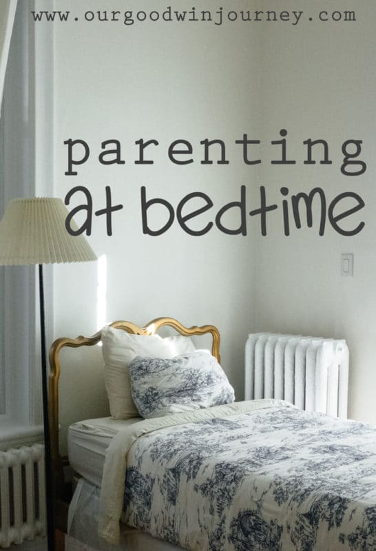 Parenting at Bedtime - don't miss the most important time of the day