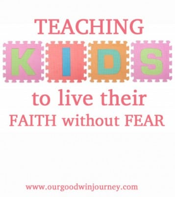 Have Faith Without Fear - Strong Faith and Letting Go of Fear