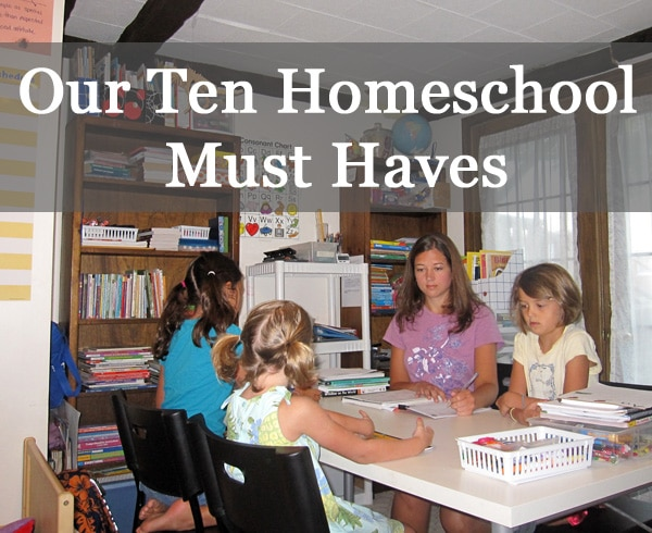 Homeschooling Resources and Must Haves for your Homeschool Family