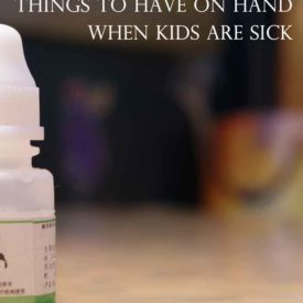 Simple Things to have on Hand when Kids are Sick {Plus Printable}