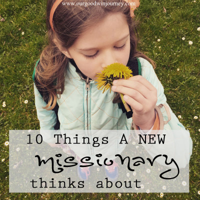 A Missionary - Things a New Missionary Thinks About