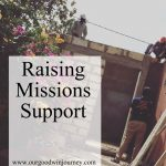 To Rely on Others – Raising Support and Learning to Receive