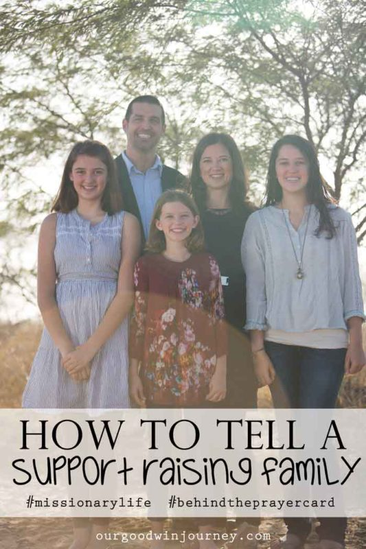 Support Raising Missionaries - How to tell a family raising support