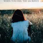 Obeying God – When You Feel the Sacrifice