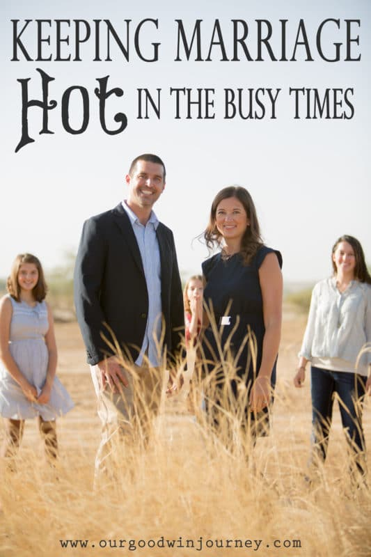 Tips for Keeping Marriage HOT In the Busy Times