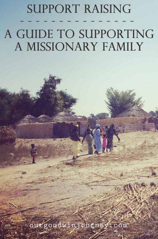 Support Raising - A Guide to Supporting a Missionary Family Overseas