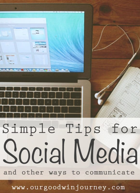 Simple Social Media Tips and other ways to communicate