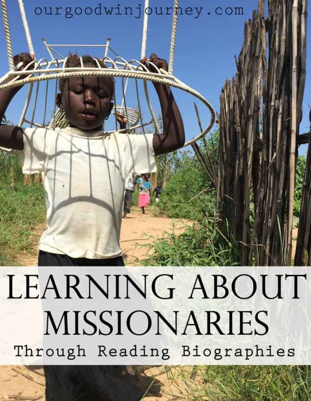 Biographies to Read to Learn About Missionaries and Missions