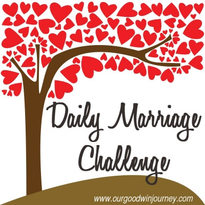 Daily Marriage Challenge - a simple way to impact your marriage!