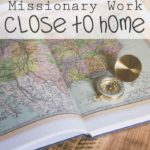 Missionary Work Close to Home