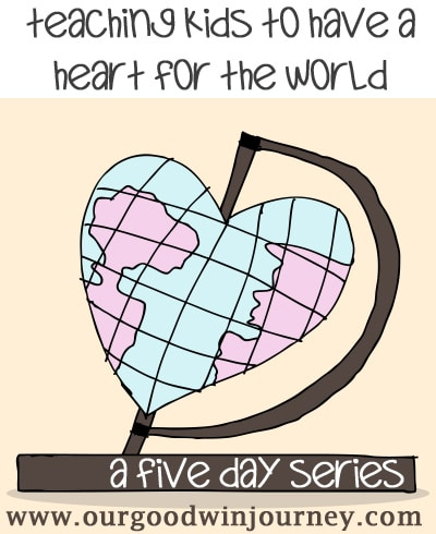 Teaching Kids About Giving - Having A Heart for the World
