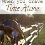 When You Crave Time Alone