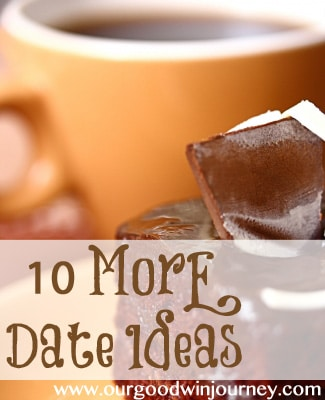 10 More Date Ideas #marriage #happywivesclub #dating