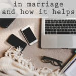 How Technology Helps Our Marriage