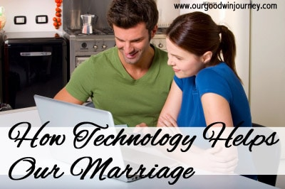 Impact of Technology - How Technology Helps Our Marriage