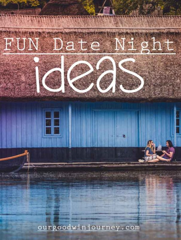 Fun Date Night Ideas - 10 Date Ideas to Plan Right Now