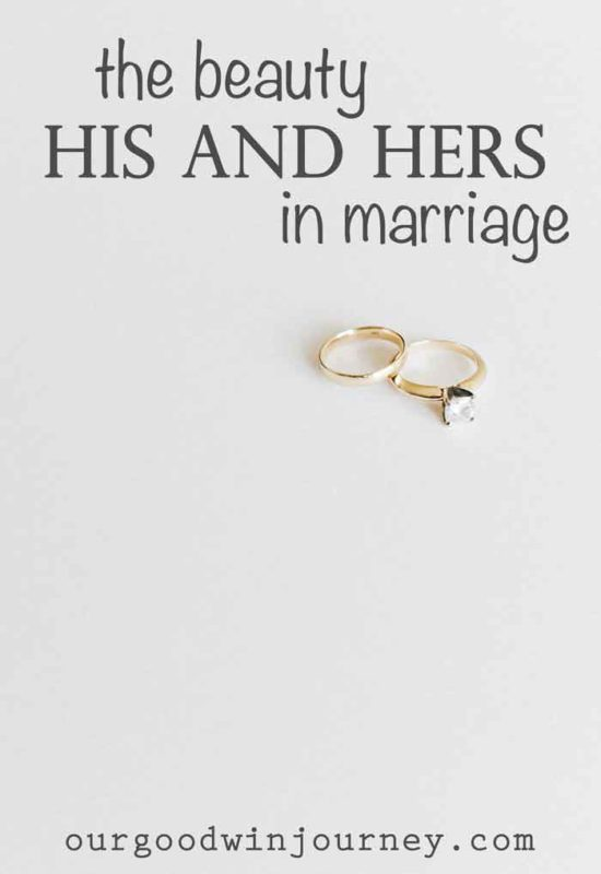 His and Hers - The Beauty of Seeing His and Hers in Marriage