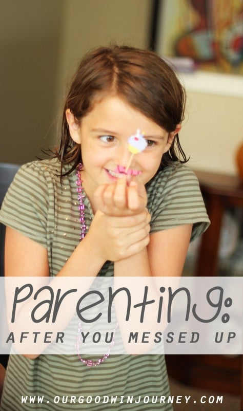 Parenting Advice - Parenting After You've Messed Up
