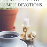 A Woman's Guide to Simple Devotions