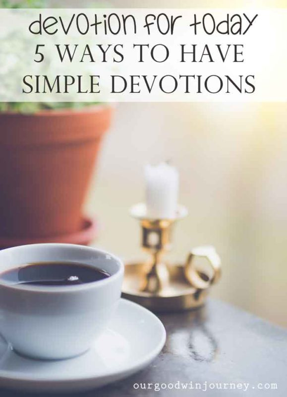 Devotion for Today - A Woman's Guide to Simple Devotions