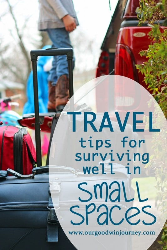 Tips for Surviving Well in Small Spaces #travel #family #vacation #traveltips