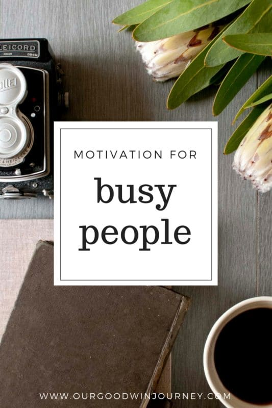 Motivation Tips - Motivation Ideas for Busy People