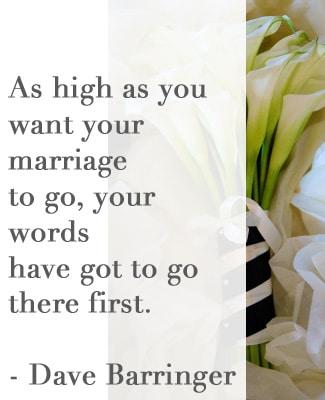 speak high words in #marriage