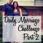 Daily Marriage Challenge Part 2