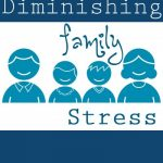 Diminishing Family Stress