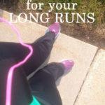 Running Tips for Long Runs