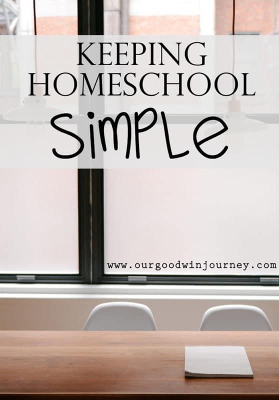 How to Homeschool - Keeping Homeschool Simple
