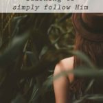 Simply Follow Him
